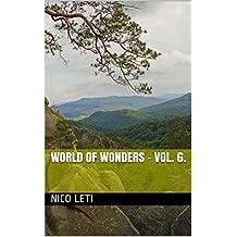 World of Wonders - Vol. 6.
