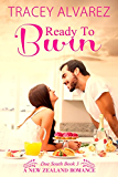 Ready To Burn: A New Zealand Enemies to Lovers Romance (Due South Series Book 3) (English Edition)