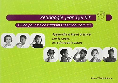Pédagogie Jean qui rit - Guide pour les enseignants et les éducateurs