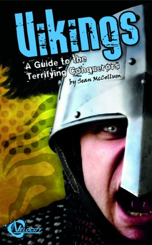 Vikings: A Guide to the Terrifying Conquerors (Velocity)