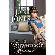 A Respectable House: Furze House Irregulars #2 (Newmarket Regency Book 6)