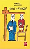 Telecharger Livres Franz et Francois (PDF,EPUB,MOBI) gratuits en Francaise