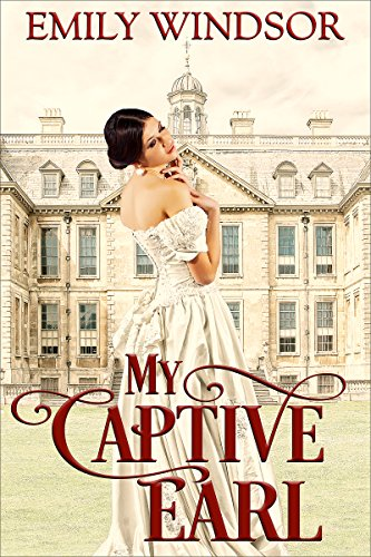 My Captive Earl (The Captivating Debutantes Series Book 2) (English Edition)
