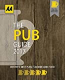 AA Pub Guide 2017 (AA Lifestyle Guides)