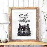 ilka parey wandtattoo-welt® A3 Print Illustration Poster Plakat Katzenposter Katzenplakat Katze mit Spruch lass mich, ich muss mich da jetzt reinsteigern p58