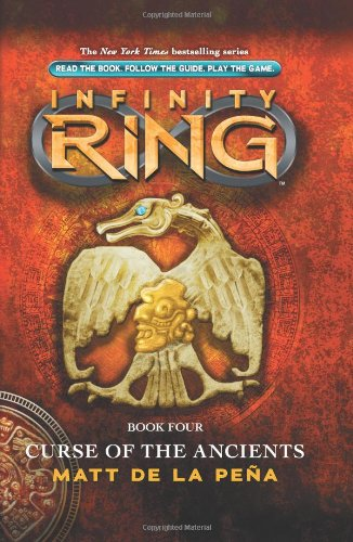 Curse of the Ancients (Infinity Ring, Band 4) (Infinity-ringe Best 3 Friend)