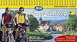 Kompakt-Spiralo BVA Weser-Radweg Vom Weserbergland bis zur Nordsee (incl. RADgeber zum Weser-Radweg) Radwanderkarte 1:75.000