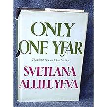 Only One Year by Svetlana Alliluyeva (1969-09-01)