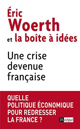 Une crise devenue française