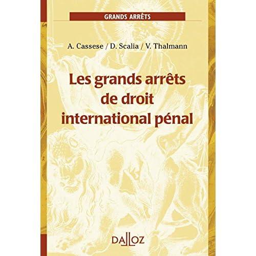 Les grands arrêts de droit international pénal - 1ère édition
