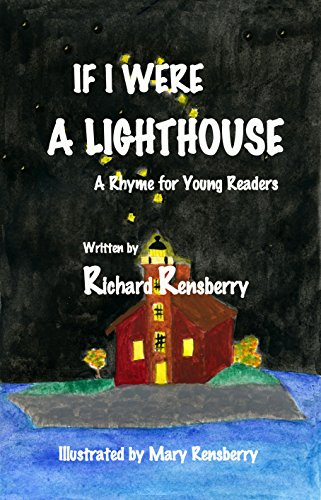 If I Were A Lighthouse: A Rhyme for Young Readers (QuickTurtle ...