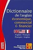 dictionnaire de l anglais ?conomique commercial et financier anglais fran?ais fran?ais anglais
