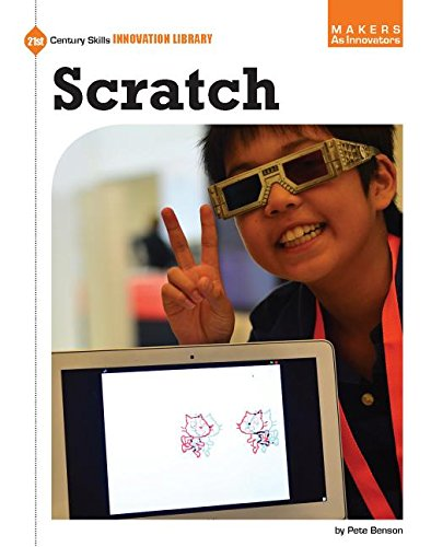 Scratch (21st Century Skills Innovation Library: Makers As Innovators)