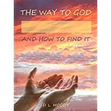 The Way to God and How to Find It (Illustrated)
