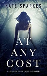 At Any Cost: A Bound Trilogy Prequel Novella