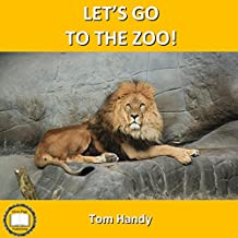Let's Go To The Zoo! (English Edition)