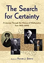 The Search for Certainty: A Journey Through the History of Mathematics,1800-2000 (Dover Books on Mathematics)