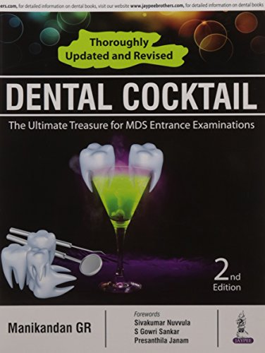 Dental Cocktail: The Ultimate Treasure For Mds Entrance Examinations