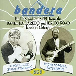 Bandera: Blues & Gospel from the Bandera & Jerico Road Labels of Chicago