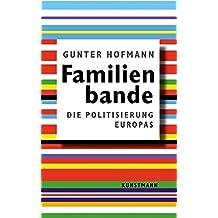 Familienbande. Politisierung Europas