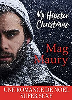 My Hipster Christmas (French Edition) by [Maury, Mag]
