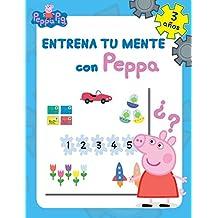 Entrena tu mente con Peppa. 3 años (Peppa Pig. Cuaderno de actividades)