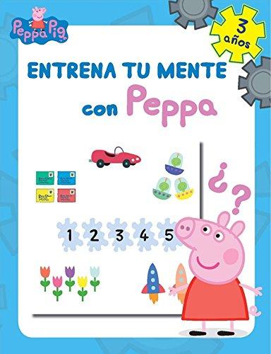 Entrena tu mente con Peppa. 3 años (Peppa Pig. Cuaderno de actividades) por Varios autores