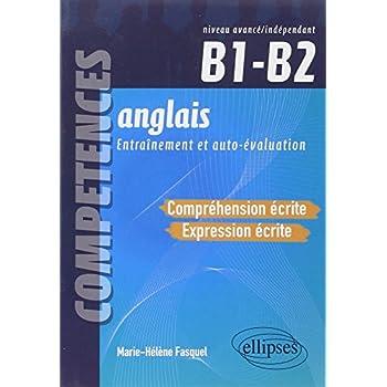 Anglais Compréhension & Expression Écrite B1-B2