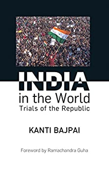 India in the World (Politics) by [Kanti Bajpai]
