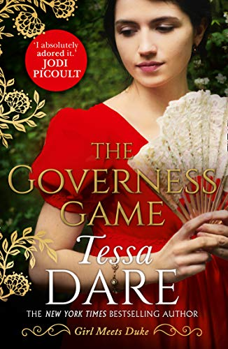 The Governess Game: the unputdownable new Regency romance from the New York Times bestselling author of The Duchess Deal by [Dare, Tessa]