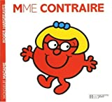 Collection Monsieur Madame (Mr Men & Little Miss) Mme Contraire by Roger Hargreaves (2004-02-17) - Hachette - 17/02/2004