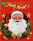 """Afficher """"Moi, je suis le père Noël !"""""""