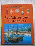 Seefahrer und Entdecker. Junges Wissen - Pierre (Hrsg). Marchand