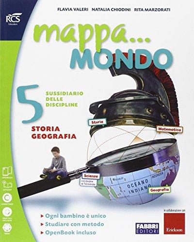 Mappa... mondo. Antropologico-Scientifico. Per la 5ª classe elementare. Con e-book. Con espansione online