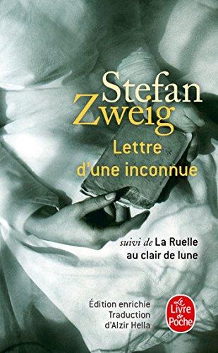 Lettre d'une inconnue, suivi de La ruelle au clair de lune par Stefan Zweig