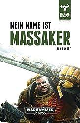 Mein Name ist Massaker (Die Bestie Erwacht 1)
