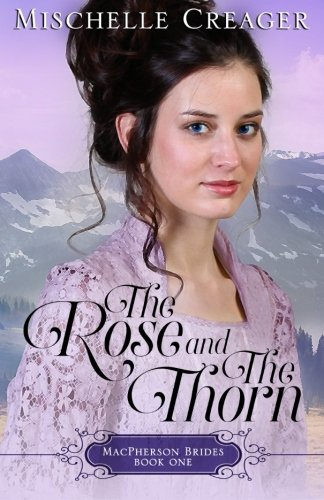 The Rose and The Thorn (MacPherson Brides, Band 1)