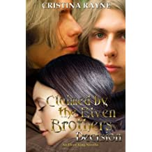 Claimed by the Elven Brothers: Decision (An Elven King Novella): Volume 1 by Cristina Rayne (2014-09-18)