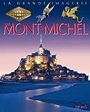 Mont-St-Michel (Le) | Beaumont, Emilie (1948-....). Auteur