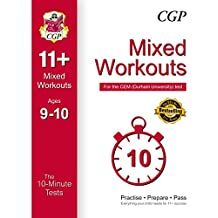 10-Minute Tests for 11+ Mixed Workouts: Ages 9-10 - CEM Test (CGP 11+ CEM)