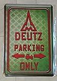 Blechschild 20x30 cm DEUTZ parking only Schlepper Traktor Bulldog Werkstatt Garage Metall Schild