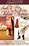 Santa Fe Fortune and How to Marry a Matador (Gemini Editions Book 2)