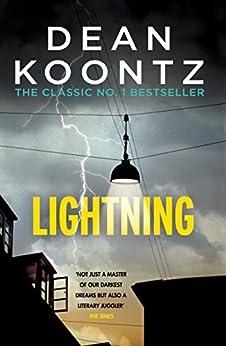 Lightning: A chilling thriller full of suspense and shocking secrets by [Koontz, Dean]