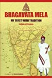 Bhagavata Mela:: My Tryst with Tradition