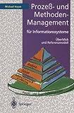 Prozeß- und Methoden-Management für Informationssysteme: Überblick und Referenzmodell