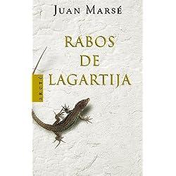 Rabos de lagartija (ARETE) de Juan Marse (11 may 2000) Tapa dura -- Premio Nacional de Narrativa 2001