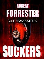 Suckers (Vile Beasts Series)