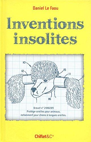 Inventions insolites par Daniel Le Faou
