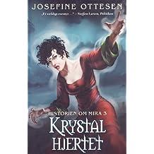Dæmonernes hvisken (Historien om Mira Book 1) (Danish Edition)