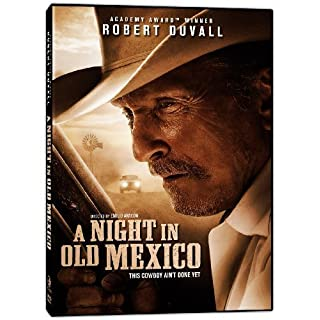 A Night in Old Mexico by Phase 4 Films by Emilio Arag?n